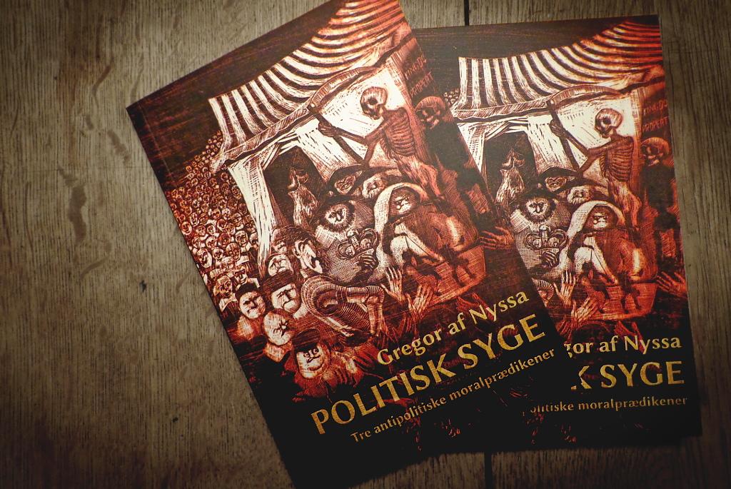 Politisk syge – tre antipolitiske moralprædikener